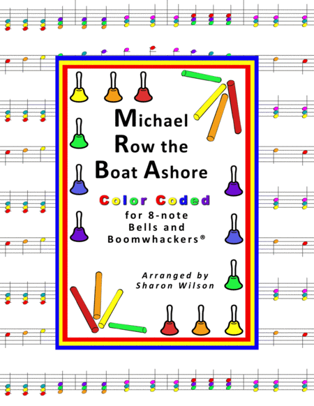 michael row the boat ashore for 8 note bells and boomwhackers with color  coded notes music sheet download - topmusicsheet.com  top music sheets