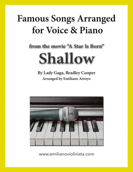 Shallow From The Movie A Star Is Born By Lady Gaga Bradley Cooper For Voice And Piano Music Sheet Download Topmusicsheet Com